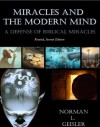 Miracles and the Modern Mind: A Defense of Biblical Miracles - Norman L. Geisler