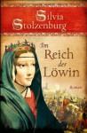 Im Reich der Löwin - Silvia Stolzenburg