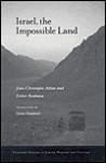 Israel, the Impossible Land - Jean-Christophe Attias, Esther Benbassa, Susan Emanuel