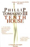 Tenth House - Phillip Tomasso III