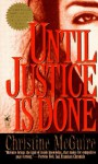 Until Justice Is Done - Christine McGuire