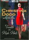 Trouble in High Heels - Christina Dodd, Amanda Ronconi