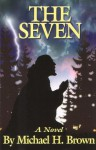 The Seven - Michael Harold Brown