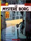 Le Mystère Borg - Jacques Martin