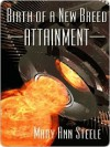 Attainment (Birth of a New Breed, #2) - Mary Ann Steele