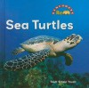 Sea Turtles - Trudi Trueit, Nanci R. Vargus