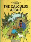 The Calculus Affair (Tintin, #18) - Hergé
