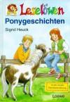 Leselöwen Ponygeschichten - Sigrid Heuck, Angela Weinhold