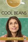 Cool Beans - Erynn Mangum