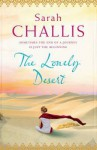 The Lonely Desert. by Sarah Challis - Sarah Challis