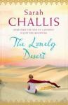 The Lonely Desert. by Sarah Challis - Sarah Challis