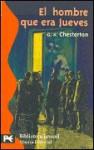 El Hombre Que Era Jueves (Una Pesadilla) - G.K. Chesterton