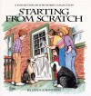 Starting from Scratch: A For Better or For Worse Collection - Lynn Johnston