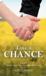 Take a Chance - Alison Wong