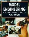 Model Engineering: A Foundation Course - Peter Wright