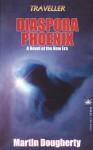 Diaspora Phoenix - Martin J. Dougherty