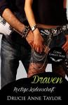 Draven: Rockige Leidenschaft (Coral Gables Serie 6) - Drucie Anne Taylor