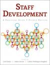 Staff Development: A Practical Guide - Carol Zsulya, Andrea Stewart, Carlette Washington-Hoagland
