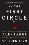 In the First Circle: The First Uncensored Edition - Aleksandr Solzhenitsyn
