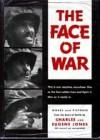 The Face Of War - Charles Jones, Eugene Simons Jones
