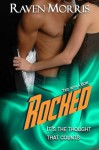 ROCKED (Tied with a Bow) - Raven Morris