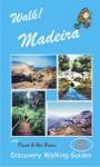 Walk Madeira - David Brawn, Ros Brawn