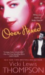 Over Hexed - Vicki Lewis Thompson