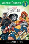 These are the X-Men Level 1 - Thomas Macri, Ramón F. Bachs