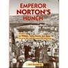 Emperor Norton's Hunch-The Story of Lu Watters' Yerba Buena Jazz Band - John Buchanan