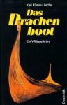 Das Drachenboot - Kari Köster-Lösche