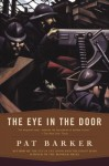 Eye In The Door (Paragon Softcover Large Print Books) - Pat Barker