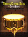 Modern Classic Solos for Snare Drum: Recently Discovered Solos from the Archives of Saul Goodman - Saul Goodman, Anthony J. Cirone
