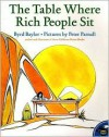 The Table Where Rich People Sit - Byrd Baylor, Peter Parnall