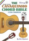 The Cavaquinho Chord Bible: DGBD Standard Tuning 1, 728 Chords - Tobe A. Richards