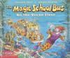 The Magic School Bus on the Ocean Floor (Magic School Bus (Sagebrush)) - Joanna Cole