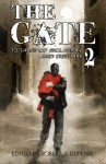 The Gate 2: 13 Tales of Isolation and Despair - Michael Crane, Steven Pirie, Benjamin X. Wretlind, Joel Arnold, Daniel Pyle, J.L. Bryan, Mercedes M. Yardley, K. Allen Wood, David McAfee, Dawn McCullough-White, David Dalglish, Robert J. Duperre, D.P. Pryor