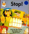 Stop! - Joy Cowley, David Cowe
