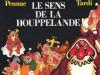 Le Sens de la houppelande - Daniel Pennac, Jacques Tardi