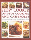 Slow Cooker One-Pot Cooking and Casseroles - Catherine Atkinson, Jenni Fleetwood