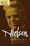 Nielsen: Symphony No. 5 - David Fanning, Julian Rushton