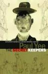 The Secret Keepers - Paul Yee