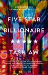 Five Star Billionaire - Tash Aw