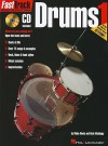 FastTrack Music Instruction - Drums, Book 1 (Fasttrack Series) - Rick Mattingly, Blake Neely
