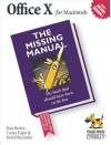 Office X for Macintosh: The Missing Manual: The Missing Manual - Nan Barber, Tonya Engst, David Reynolds