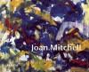 Joan Mitchell - Joan Mitchell