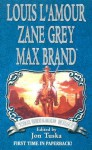 The Untamed West - Louis L'Amour, Zane Grey, Max Brand