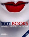1001 Books You Must Read Before You Die - Cassell Illustrated