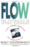 Flow: The Psychology of Happiness - Mihaly Csikszentmihalyi, Csikszentmihaly