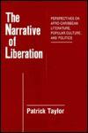 The Narrative of Liberation - Patrick Taylor