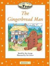 Classic Tales: Beginner 2: 150 Headwords The Gingerbread Man Big Book - Sue Arengo, Teri Gower